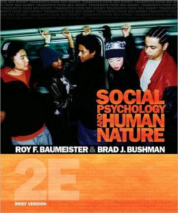 Social Psychology and Human Nature, Brief Version, 2nd Edition