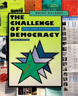 The Challenge of Democracy: American Government in a Global World, Brief Edition (with Resource Center Printed Access Card)