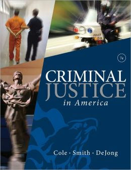 Criminal Justice in America, 6th Edition