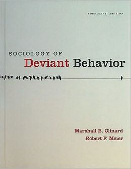 Sociology of Deviant Behavior, 14th Edition