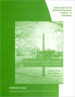 Study Guide for the Advanced Placement Program* to accompany American Government Institutions & Policies