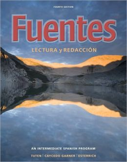 Fuentes: Lectura y redaccion, 4th Edition