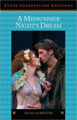 A Midsummer Night's Dream: Evans Shakespeare Editions