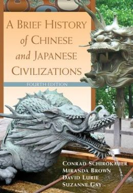 A Brief History of Chinese and Japanese Civilizations