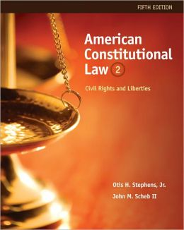 American Constitutional Law: Civil Rights and Liberties, Volume II