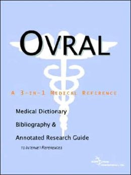 Ovral - a Medical Dictionary, Bibliography, and Annotated Research Guide to Internet References