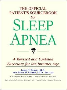 The Official Patient's Sourcebook on Sleep Apnea