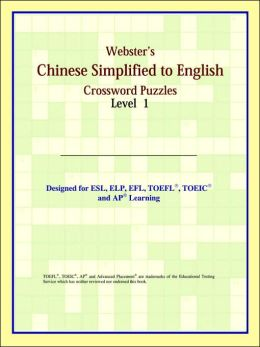 Webster's Chinese Simplified to English Crossword Puzzles: Level 1