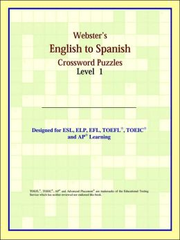 Webster's English To Spanish Crossword Puzzles: Level 1
