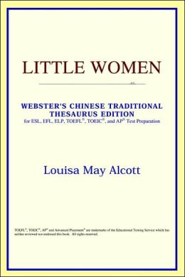 Little Women: Webster's Chinese Simplified Thesaurus Edition