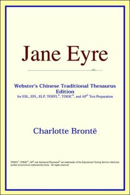Jane Eyre: Webster's Chinese-Simplified Thesaurus Edition