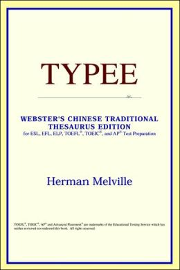 Typee: Webster's Chinese-Traditional Thesaurus Edition