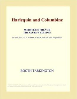 Harlequin and Columbine (Webster's French Thesaurus Edition)