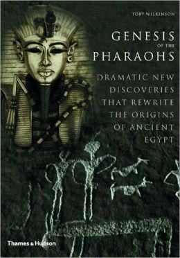 Genesis of the Pharaohs