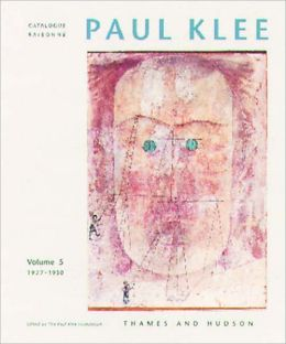 Paul Klee Catalogue Raisonne: 1927-1930