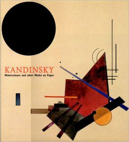 Kandinsky Watercolours: And Other Works on Paper