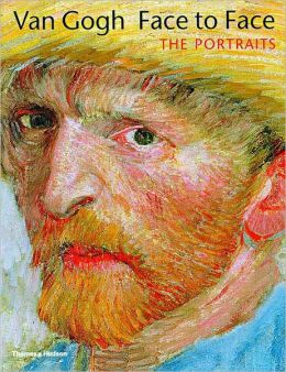 Van Gogh Face to Face: Portraits