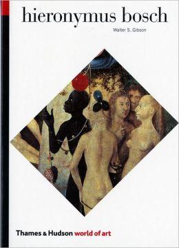 Hieronymous Bosch (World of Art)