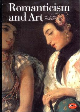 Romanticism and Art (World of Art)
