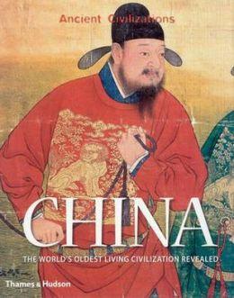 China: The World's Oldest Living Civilization Revealed