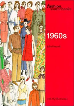 The Fashion Sourcebooks: The 1960s