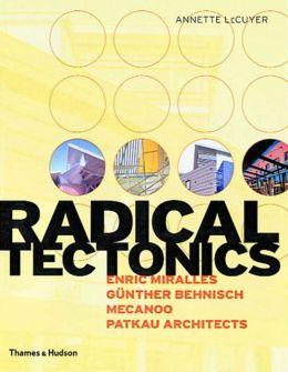 Radical Tectonics
