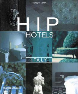 Hip Hotels: Italy
