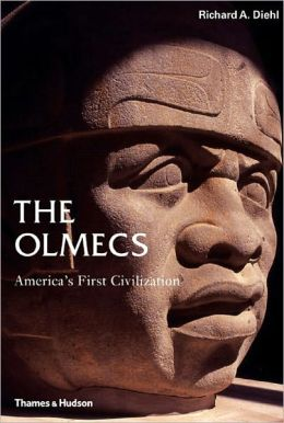 The Olmecs: America's First Civilization