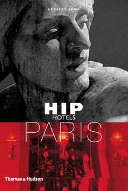 Hip Hotels: Paris