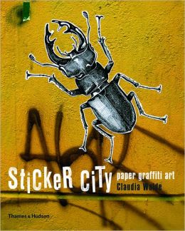 Sticker City: Paper Graffiti Art