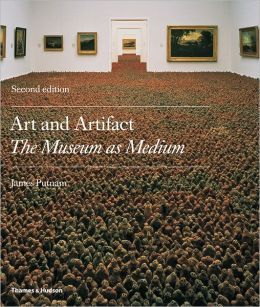 Art & Artifact: The Museum as Medium