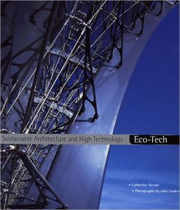 Eco-Tech: Sustainable Architecture and High Technology