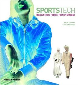 Sportstech: Revolutionary Fabrics, Fashion and Design