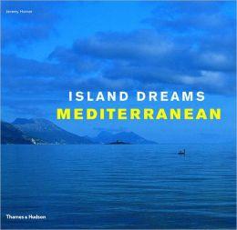 Island Dreams Mediterranean
