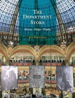 Department Store: History, Design, Display