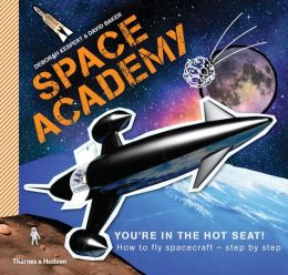 Space Academy: How to fly spacecraft step by step