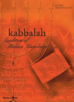 Kabbalah: Tradition of Hidden Knowledge