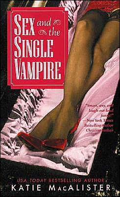 Sex and the Single Vampire (Dark Ones Series #2)