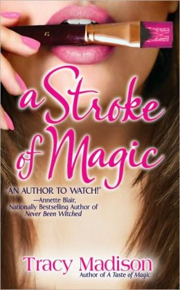 A Stroke of Magic (Gypsy Magic Series #2)