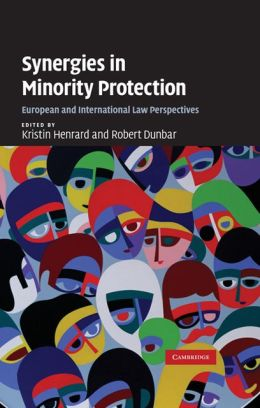 Synergies in Minority Protection: European and International Law Perspectives