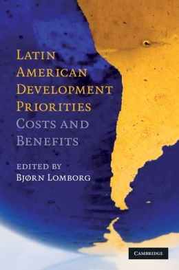 Latin American Development Priorities: Costs and Benefits