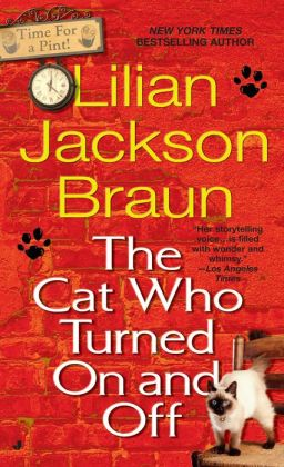 The Cat Who Turned On and Off (The Cat Who... Series #3)