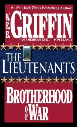 The Lieutenants (Brotherhood of War Series #1)