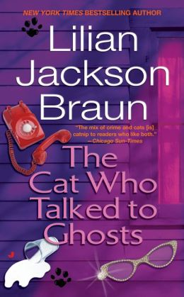 The Cat Who Talked to Ghosts (The Cat Who... Series #10)