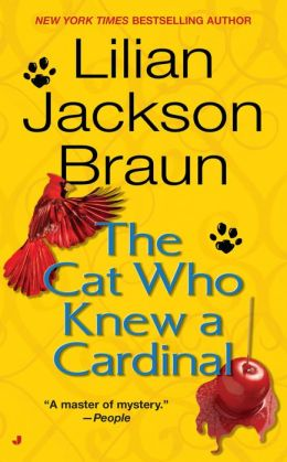 The Cat Who Knew a Cardinal (The Cat Who... Series #12)
