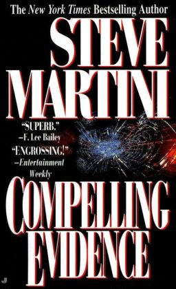 Compelling Evidence (Paul Madriani Series #1)