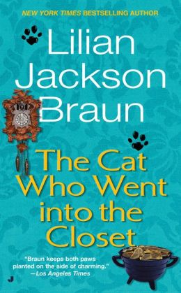 The Cat Who Went into the Closet (The Cat Who... Series #15)
