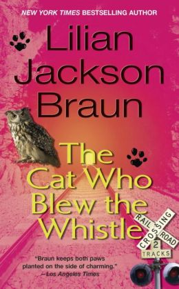 The Cat Who Blew the Whistle (The Cat Who... Series #17)