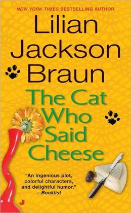 The Cat Who Said Cheese (The Cat Who... Series #18)