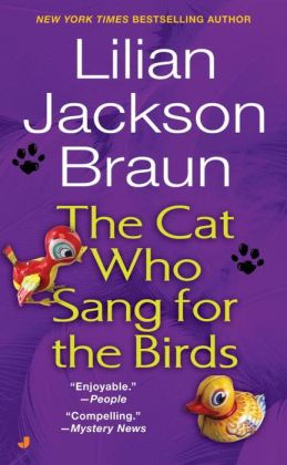 The Cat Who Sang for the Birds (The Cat Who... Series #20)